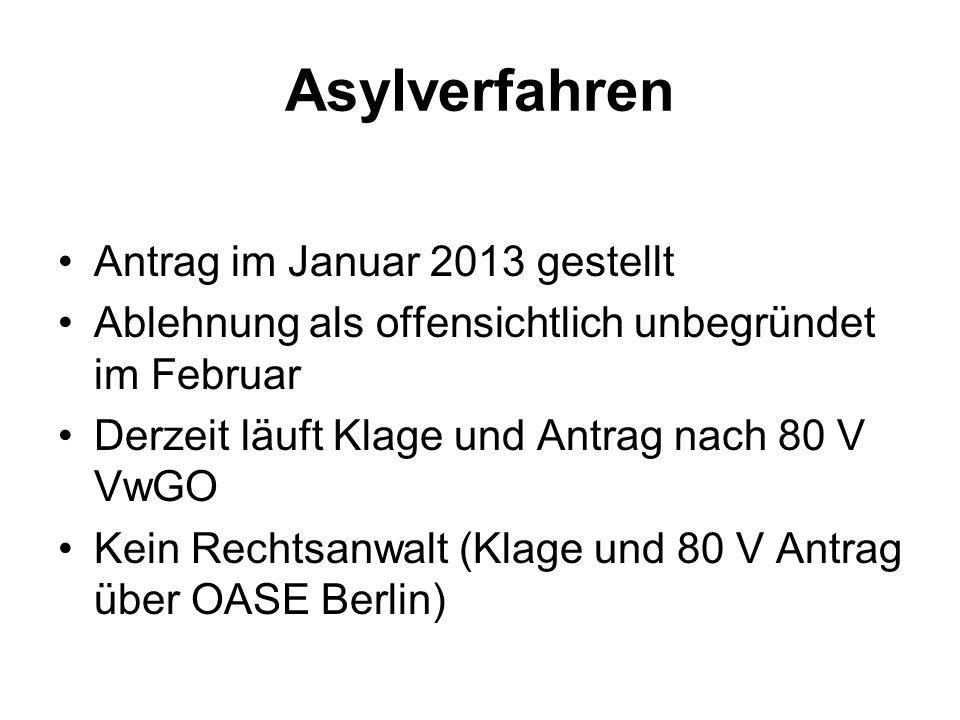 Asylverfahren Antrag im Januar 2013 gestellt