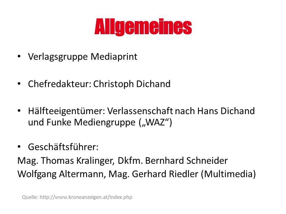 Allgemeines Verlagsgruppe Mediaprint Chefredakteur: Christoph Dichand