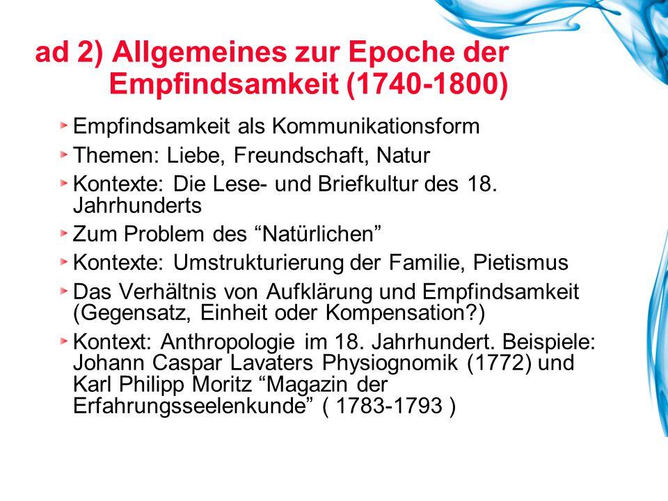 ad 2) Allgemeines zur Epoche der Empfindsamkeit (1740-1800)
