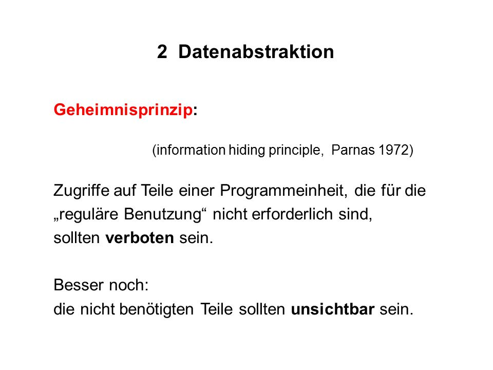 2 Datenabstraktion Geheimnisprinzip: