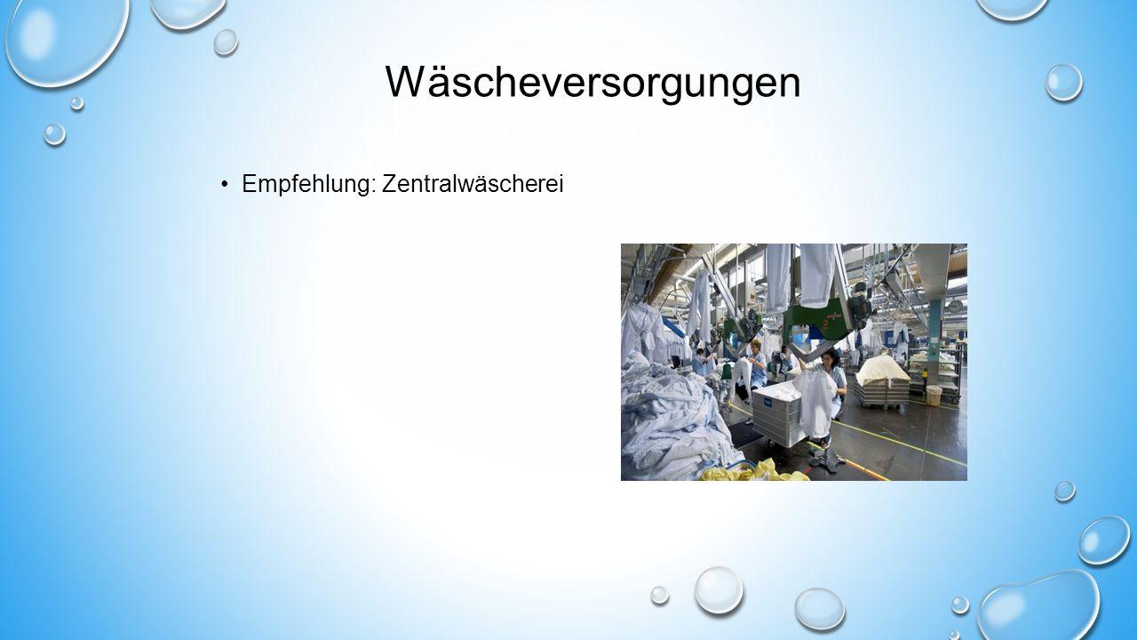 Wäscheversorgungen Empfehlung: Zentralwäscherei