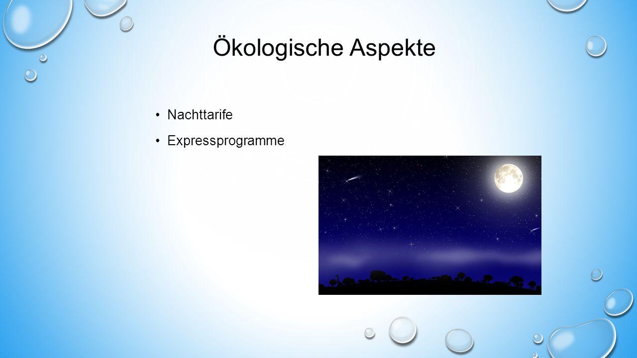 Ökologische Aspekte Nachttarife Expressprogramme