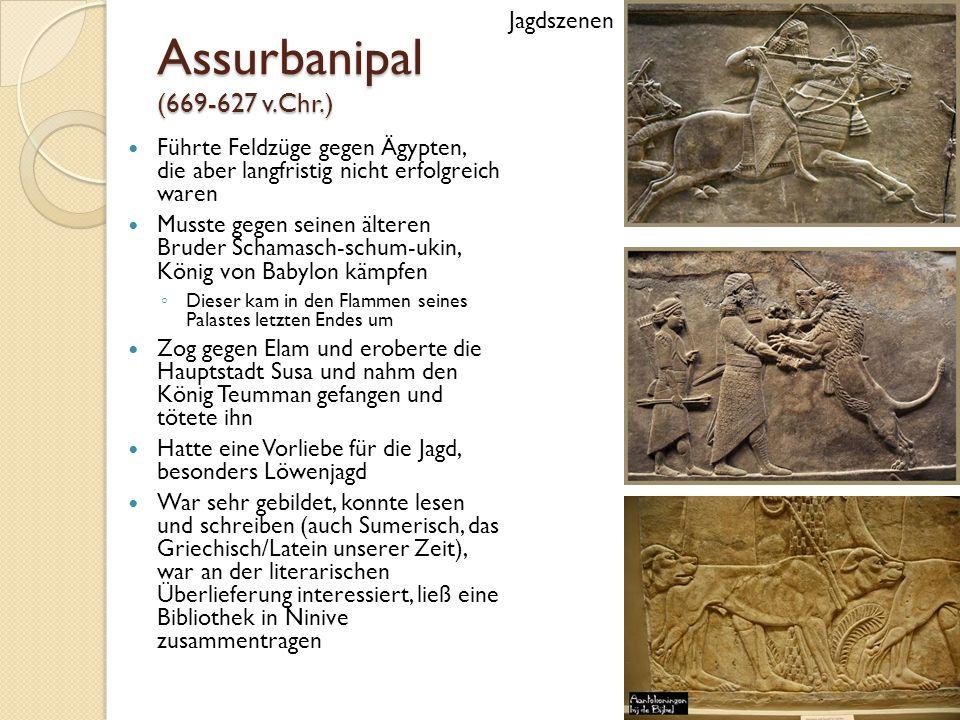 Assurbanipal (669-627 v.Chr.) Jagdszenen
