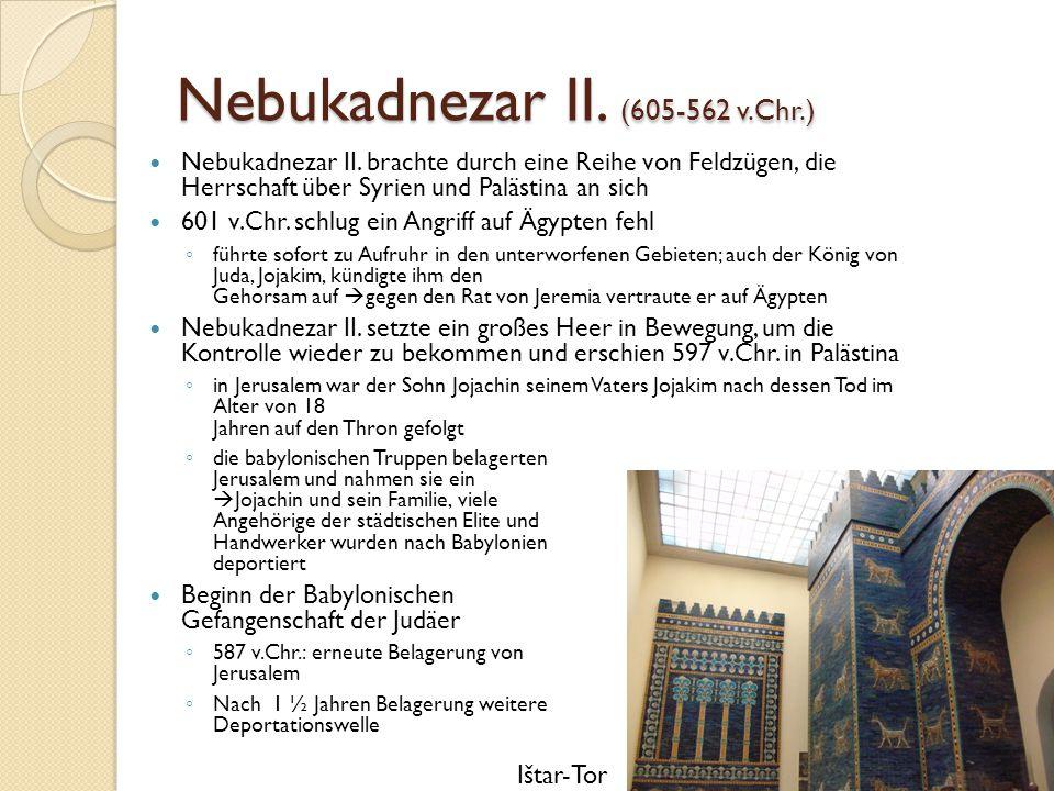 Nebukadnezar II. (605-562 v.Chr.)