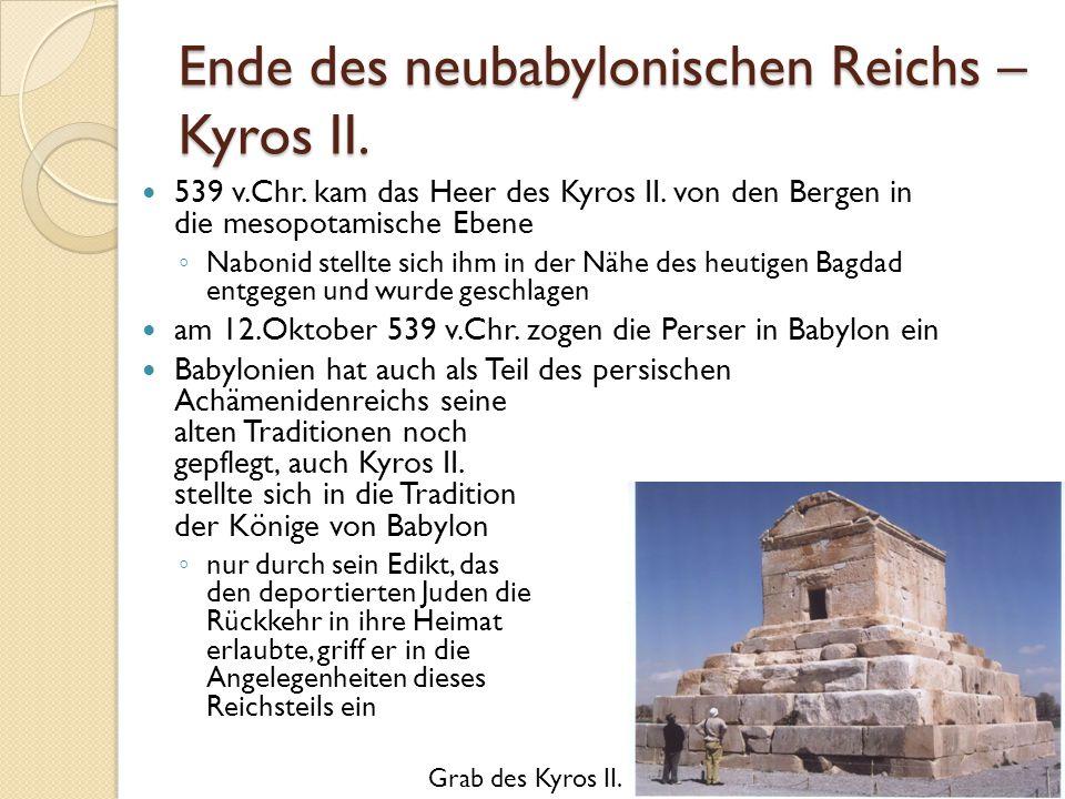 Ende des neubabylonischen Reichs – Kyros II.