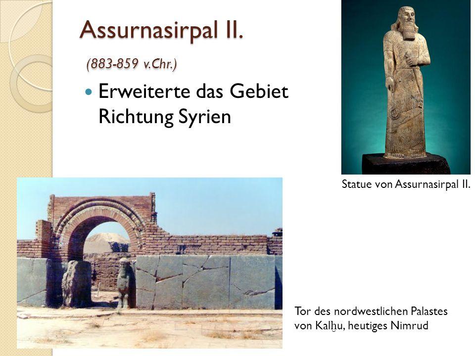 Assurnasirpal II. (883-859 v.Chr.)