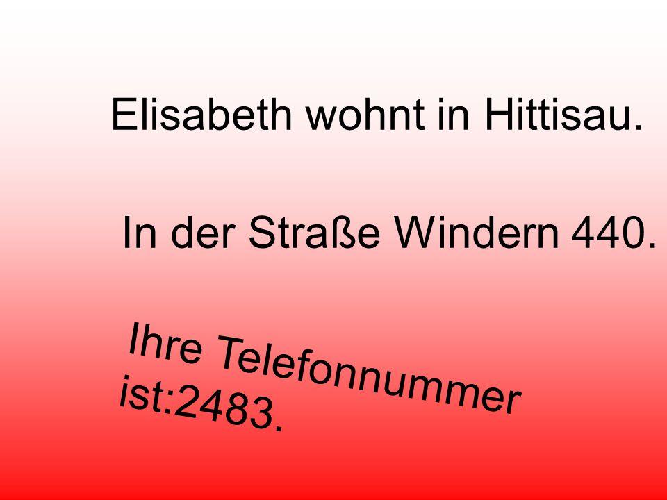 Elisabeth wohnt in Hittisau.