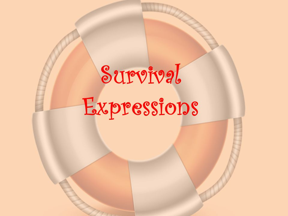 Survival Expressions