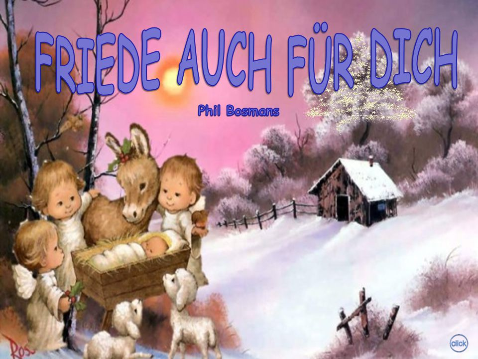 FRIEDE AUCH FÜR DICH Phil Bosmans
