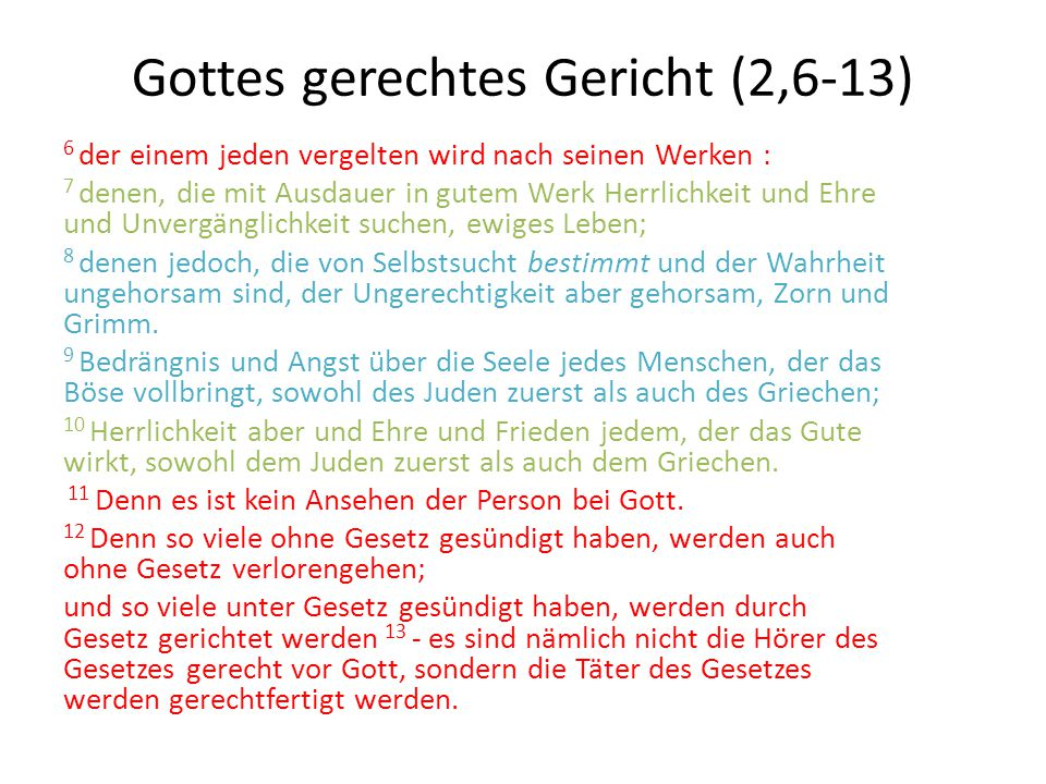 Gottes gerechtes Gericht (2,6-13)