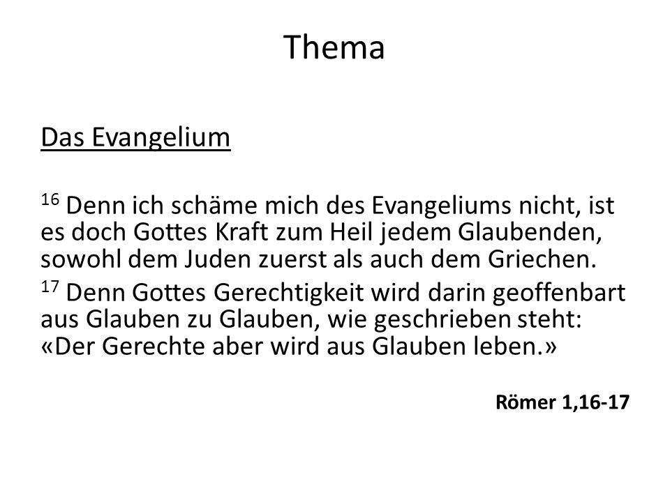 Thema Das Evangelium.