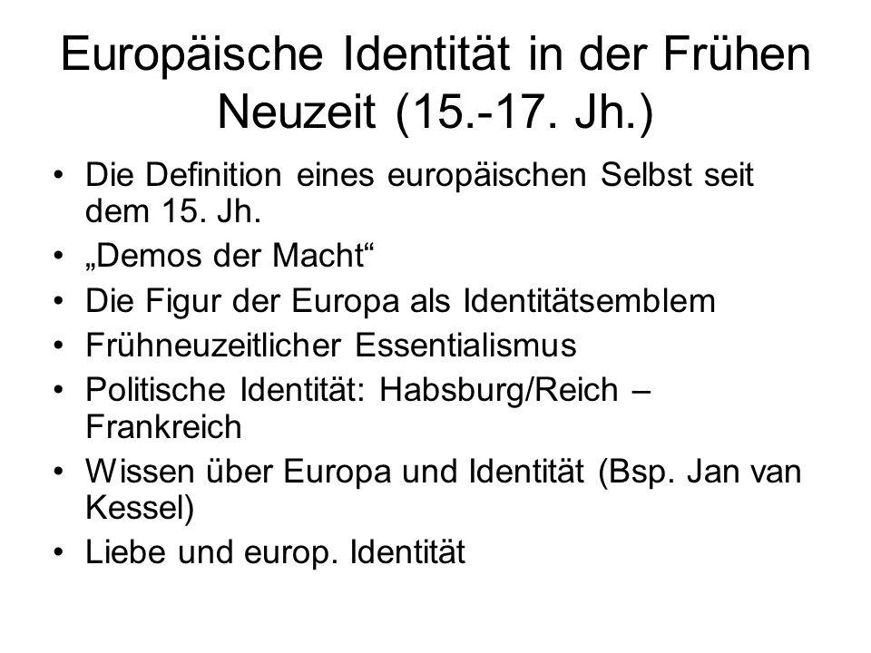 Europäische Identität in der Frühen Neuzeit (15.-17. Jh.)