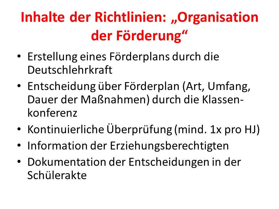 """Inhalte der Richtlinien: """"Organisation der Förderung"""