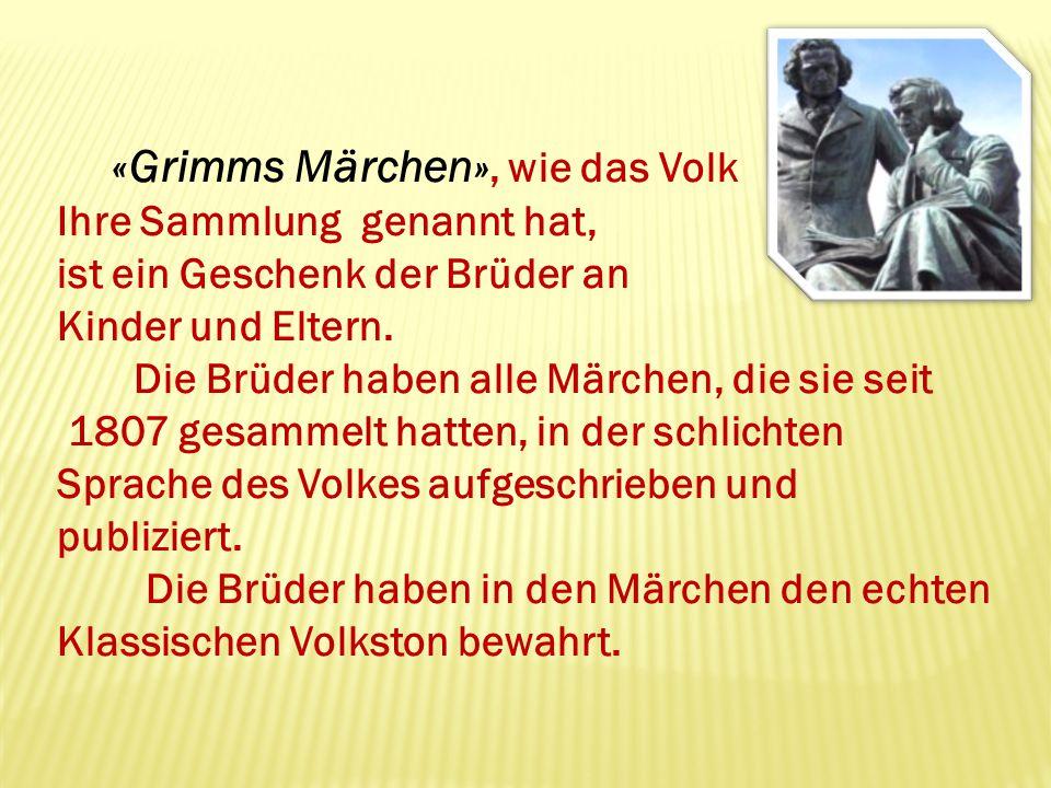 «Grimms Märchen», wie das Volk
