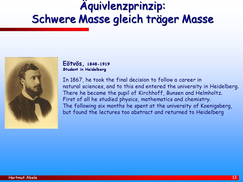 Äquivlenzprinzip: Schwere Masse gleich träger Masse