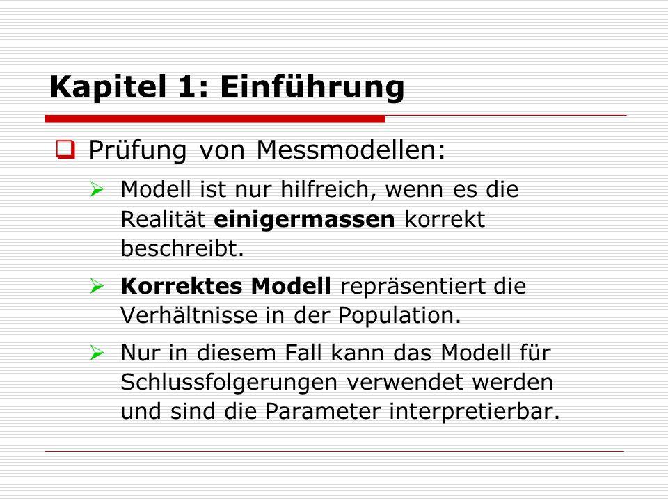 Kapitel 1: Einführung Prüfung von Messmodellen: