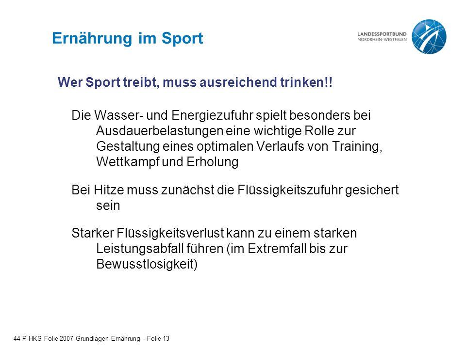 Ernährung im Sport Wer Sport treibt, muss ausreichend trinken!!