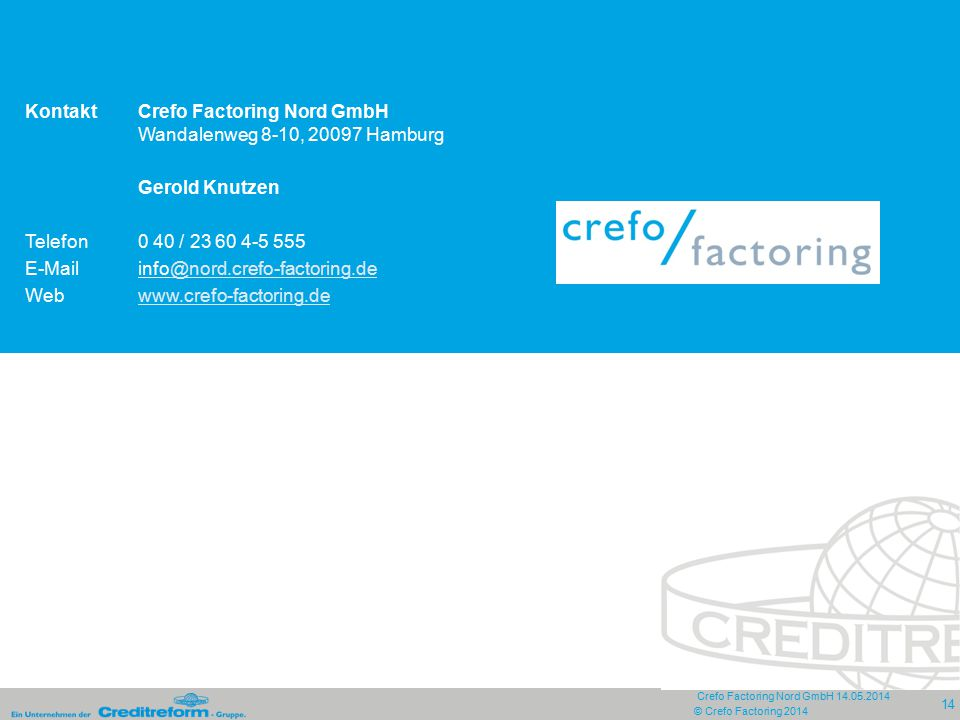 Kontakt Crefo Factoring Nord GmbH Wandalenweg 8-10, 20097 Hamburg