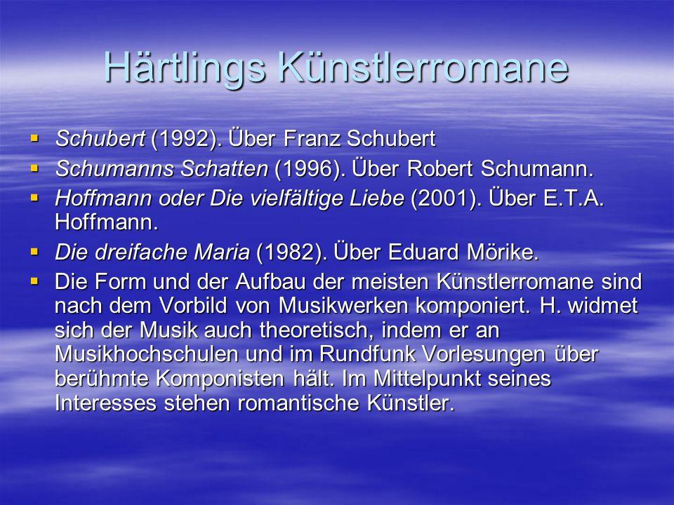 Härtlings Künstlerromane
