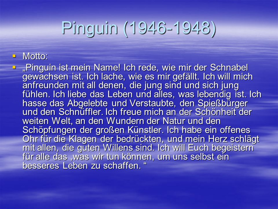 Pinguin (1946-1948) Motto: