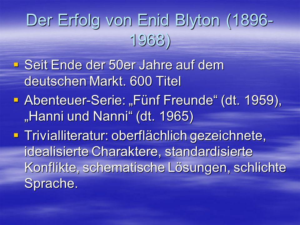 Der Erfolg von Enid Blyton (1896-1968)