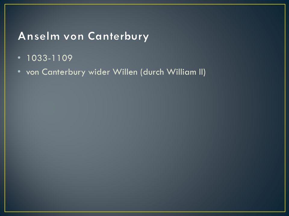 Anselm von Canterbury 1033-1109