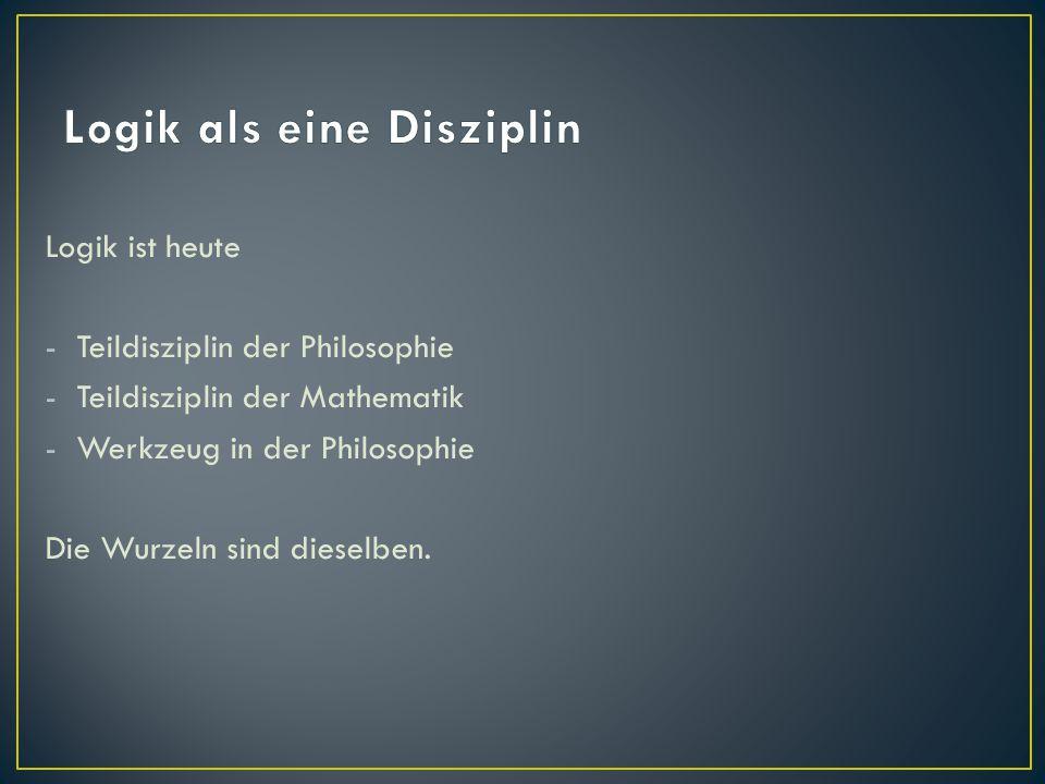 Logik als eine Disziplin