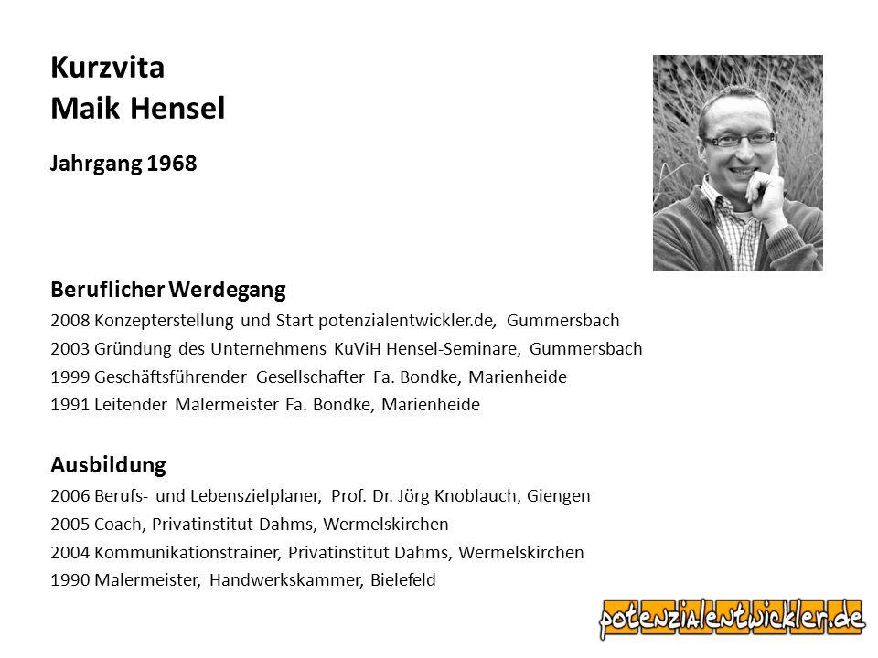 Kurzvita Maik Hensel Jahrgang 1968 Beruflicher Werdegang Ausbildung