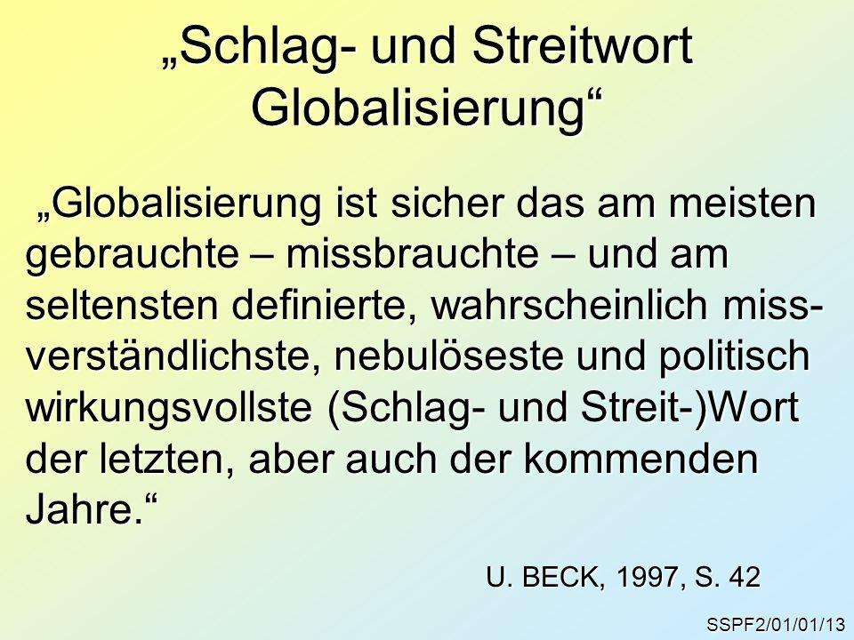 """""""Schlag- und Streitwort Globalisierung"""