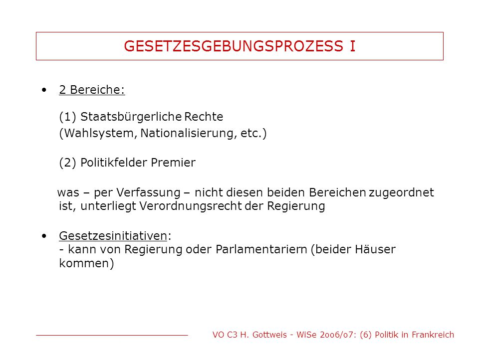 GESETZESGEBUNGSPROZESS I