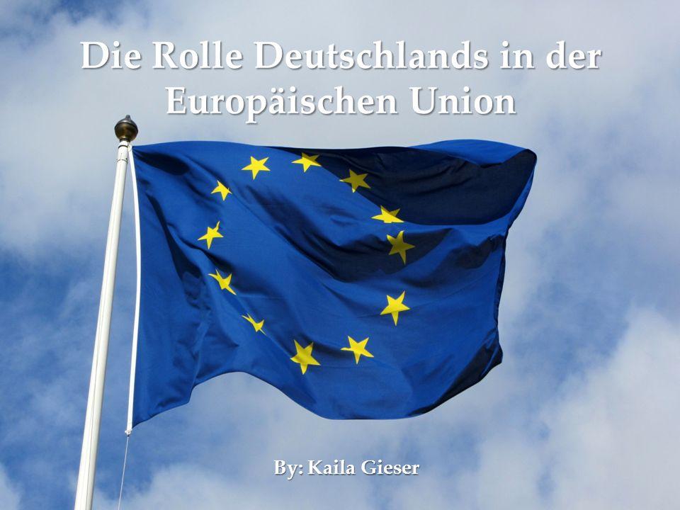 Die Rolle Deutschlands in der Europäischen Union