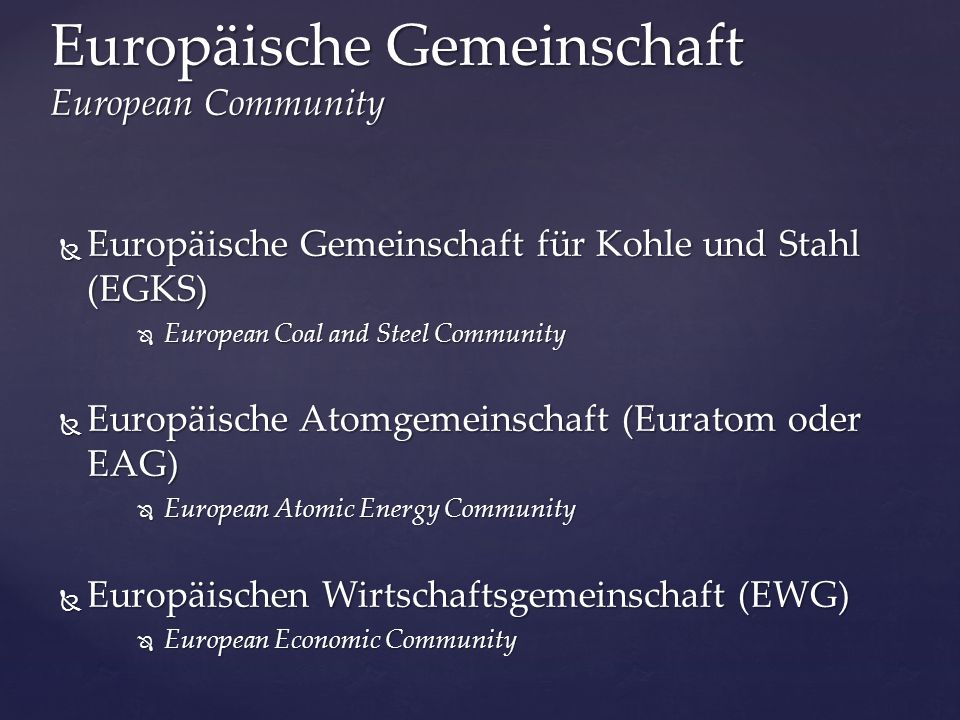 Europäische Gemeinschaft European Community