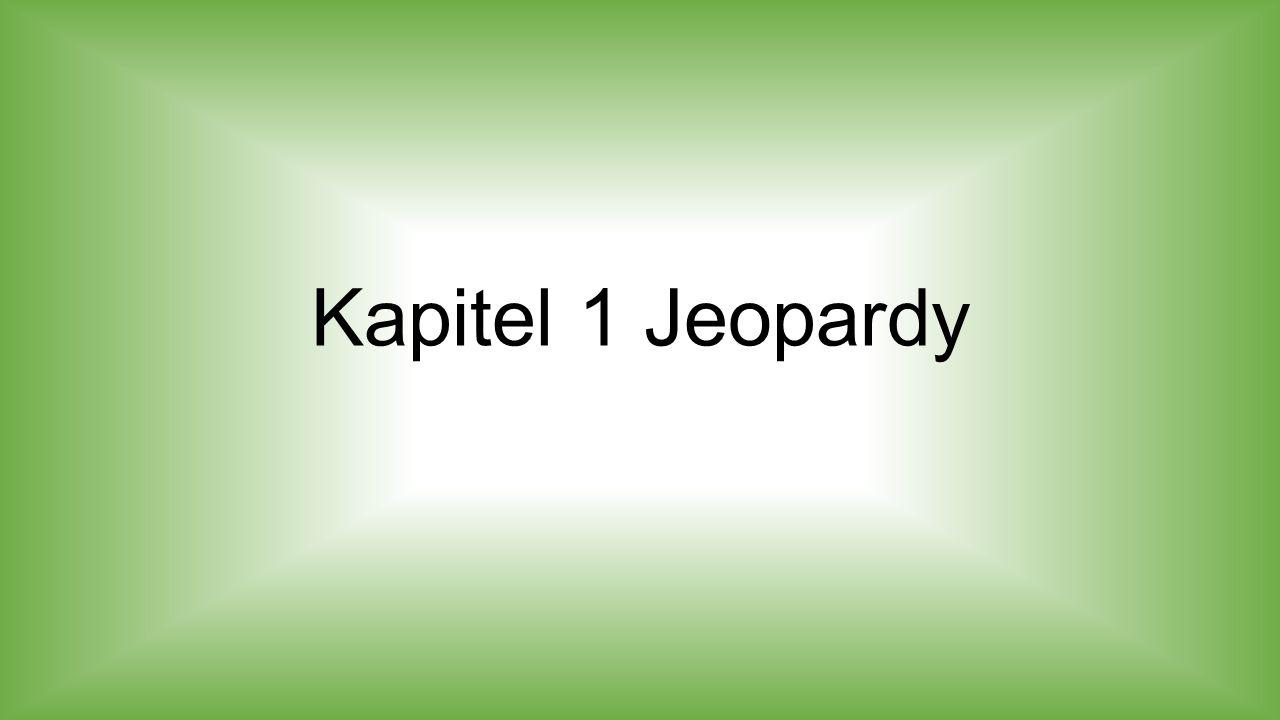 Kapitel 1 Jeopardy