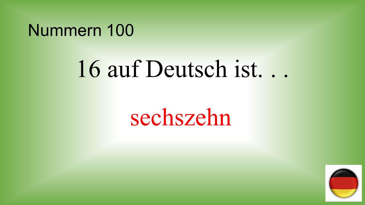 Nummern 100 16 auf Deutsch ist. . . sechszehn