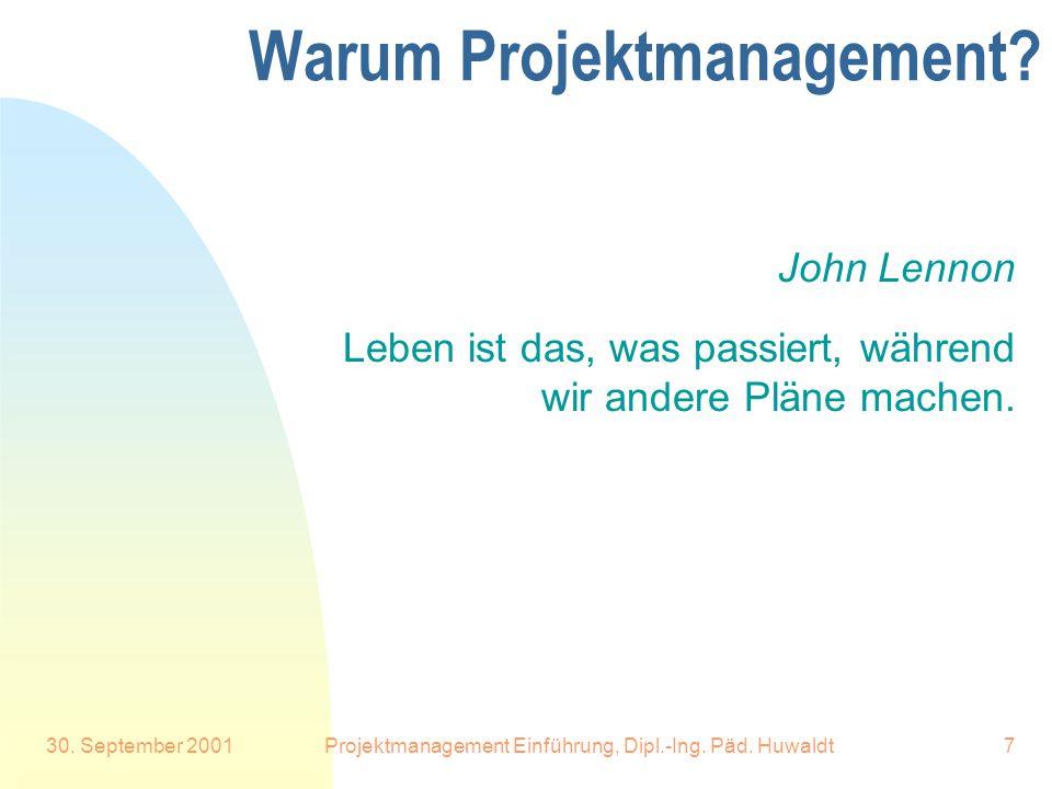 Warum Projektmanagement