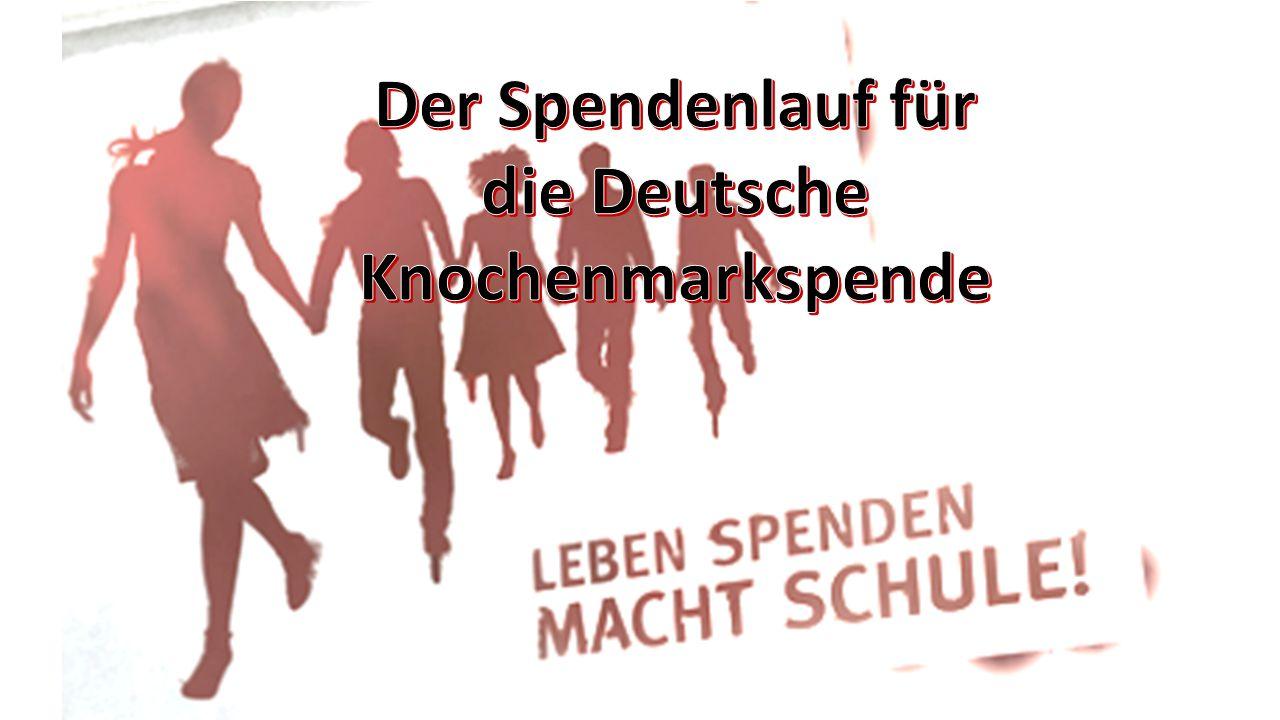 Der Spendenlauf für die Deutsche Knochenmarkspende