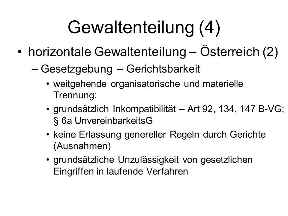 Gewaltenteilung (4) horizontale Gewaltenteilung – Österreich (2)