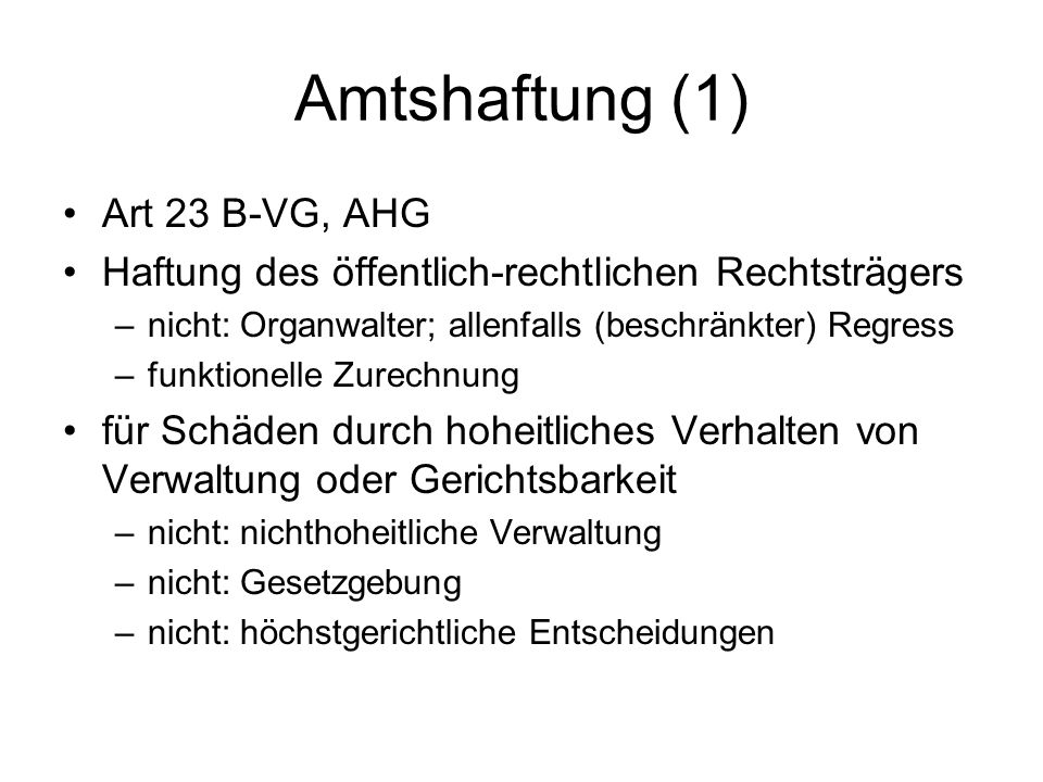 Amtshaftung (1) Art 23 B-VG, AHG