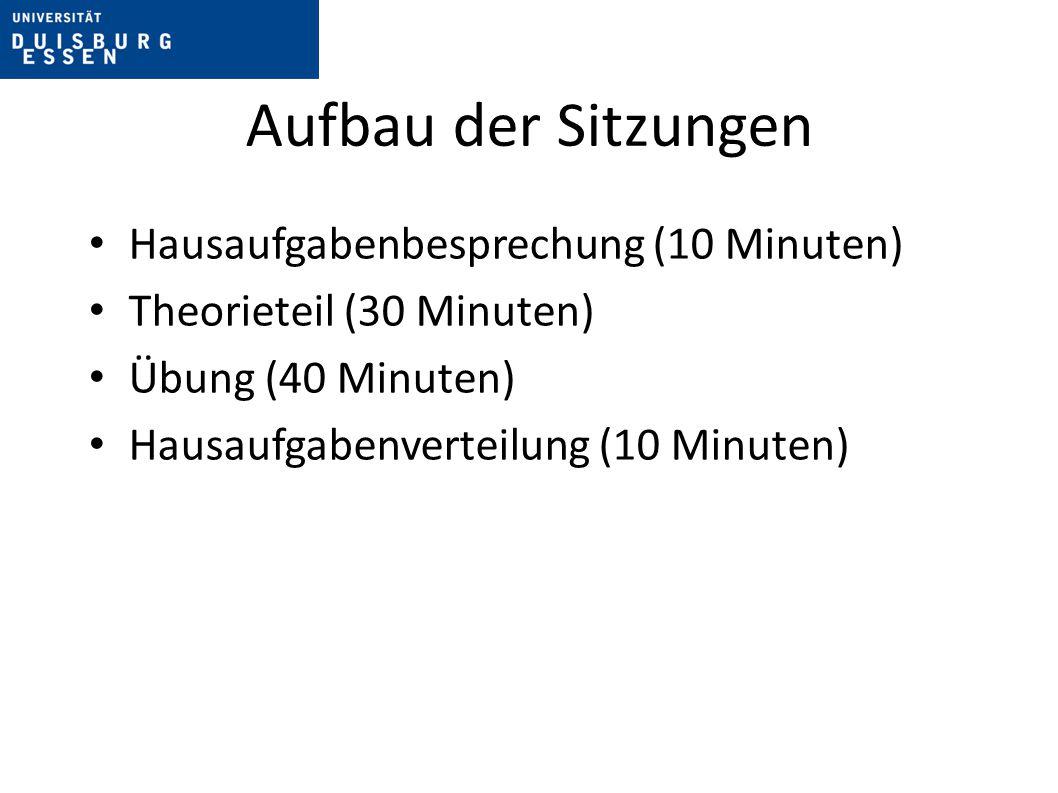 Aufbau der Sitzungen Hausaufgabenbesprechung (10 Minuten)
