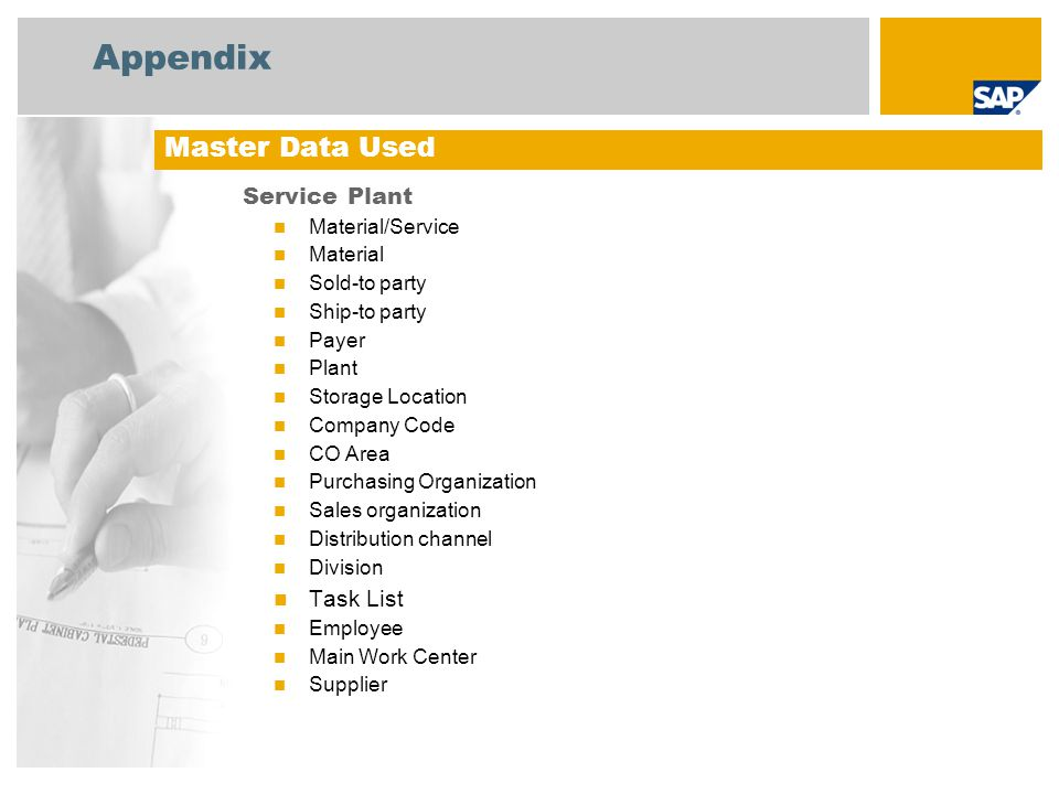 Appendix Master Data Used Service Plant Task List Material/Service