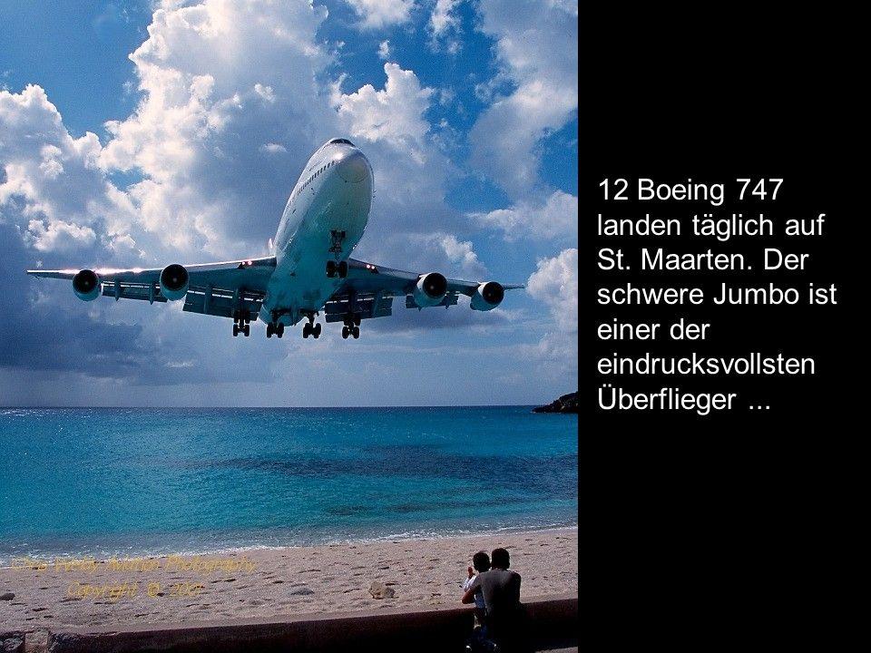 12 Boeing 747 landen täglich auf St. Maarten