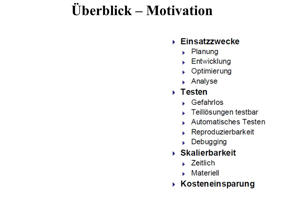 Überblick – Motivation