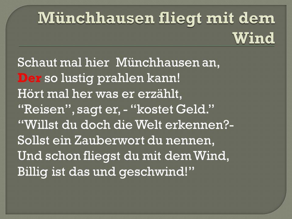 Münchhausen fliegt mit dem Wind
