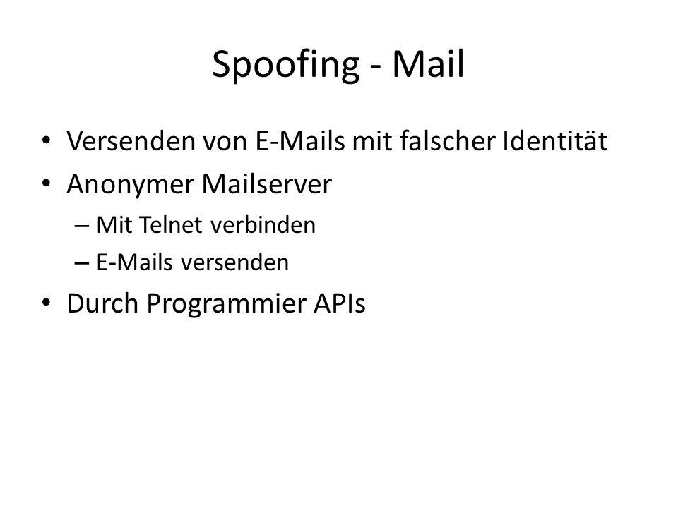 Spoofing - Mail Versenden von E-Mails mit falscher Identität