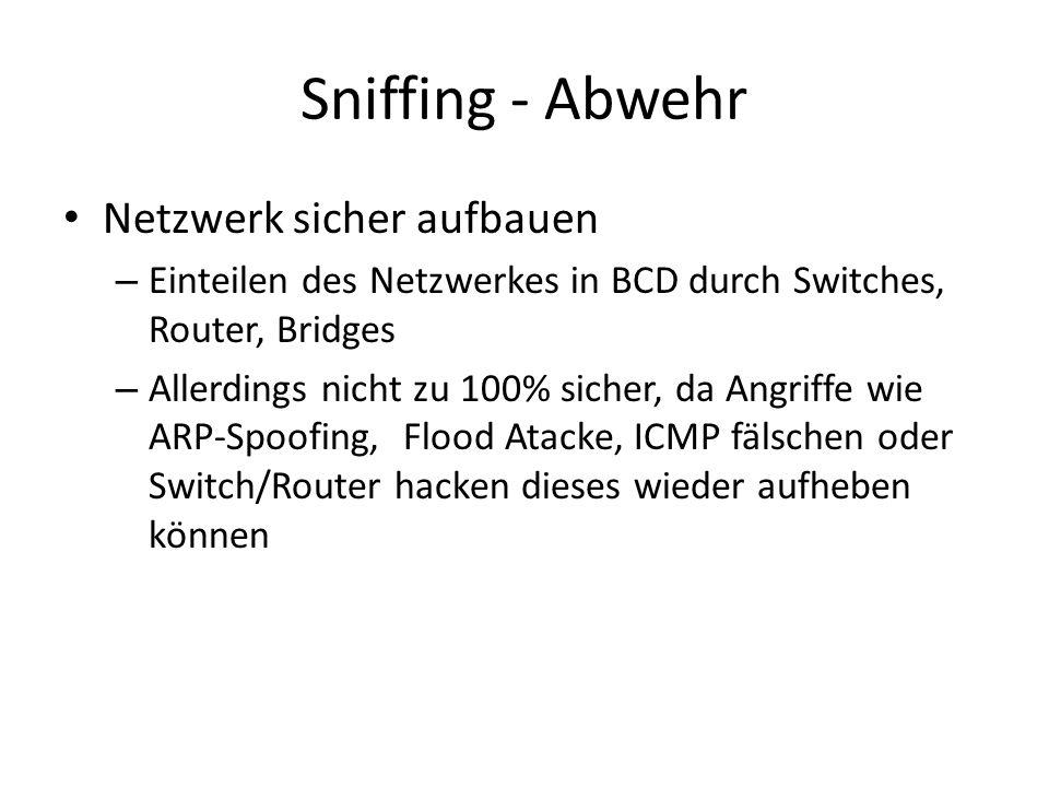Sniffing - Abwehr Netzwerk sicher aufbauen