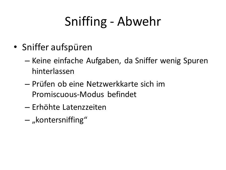 Sniffing - Abwehr Sniffer aufspüren