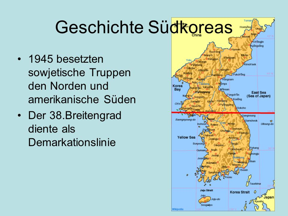 Geschichte Südkoreas 1945 besetzten sowjetische Truppen den Norden und amerikanische Süden.