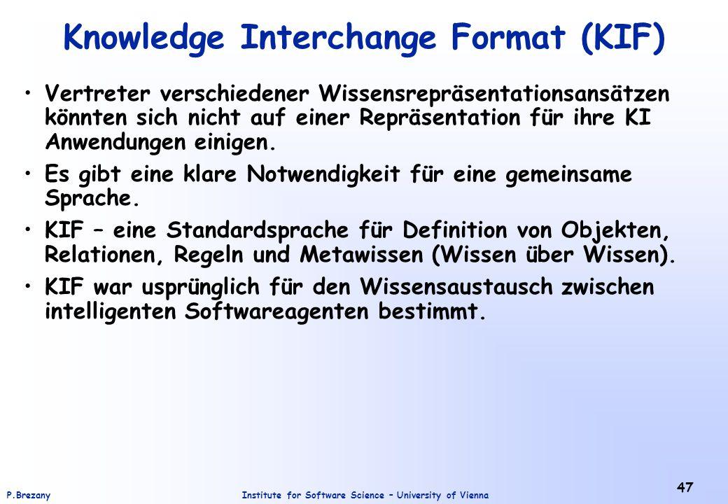 Knowledge Interchange Format (KIF)