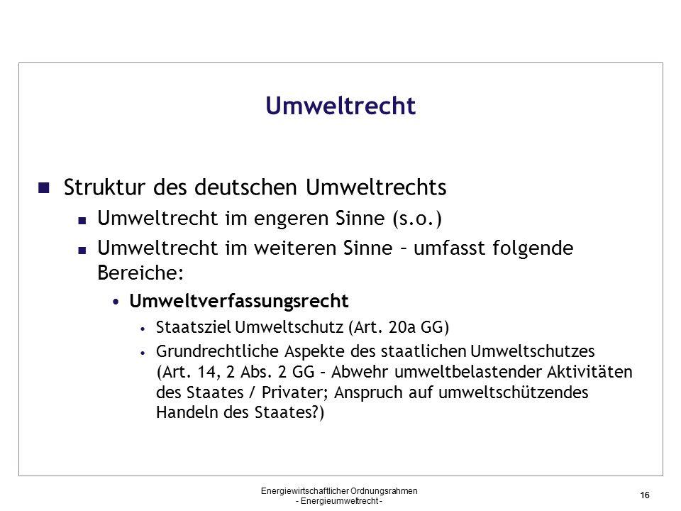 Umweltrecht Struktur des deutschen Umweltrechts
