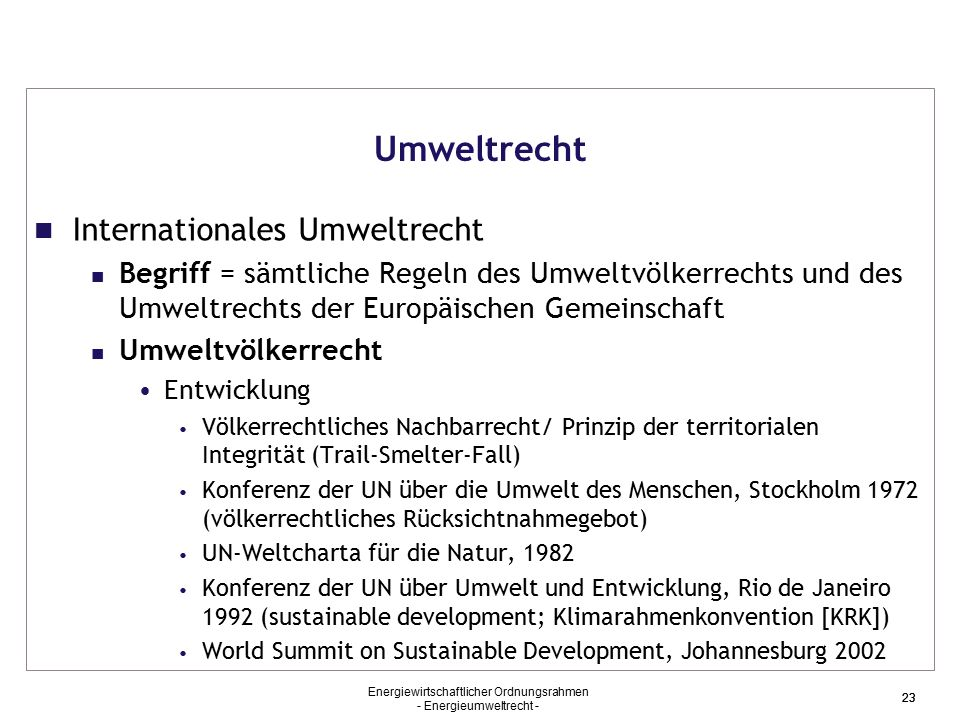 Umweltrecht Internationales Umweltrecht